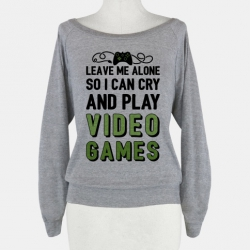 394atg-w484h484z1-69249-leave-me-alone-so-i-can-cry-and-play-video-games